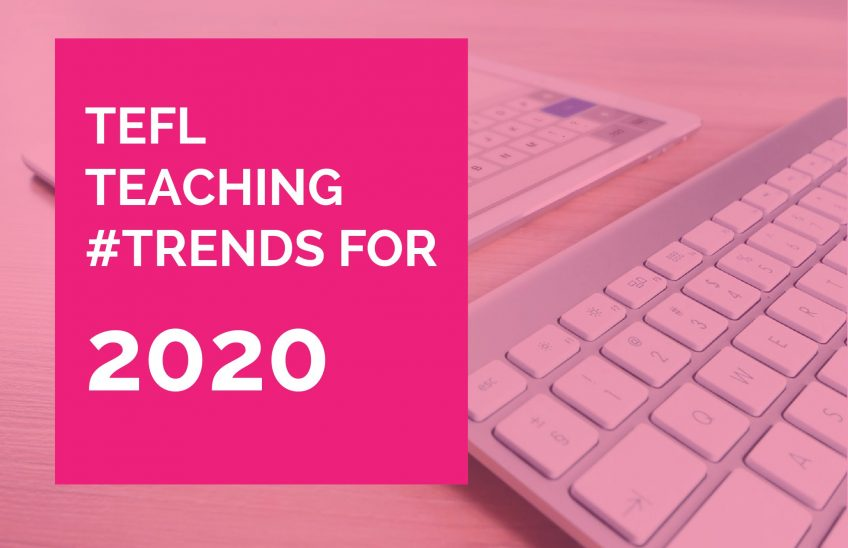 Teaching trends 2020 how to teach English better