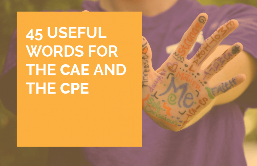 useful words for the CAE and for the CPE